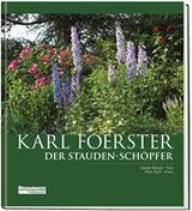 karl foerster bibliographie b cher artikel von und ber karl foerster rezensionen buchtipps. Black Bedroom Furniture Sets. Home Design Ideas